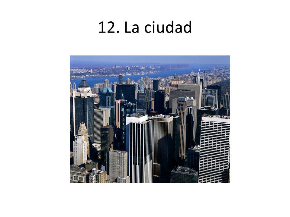 12. La ciudad