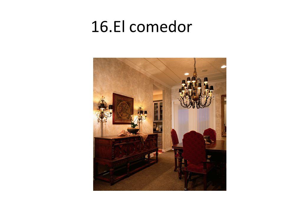 16.El comedor