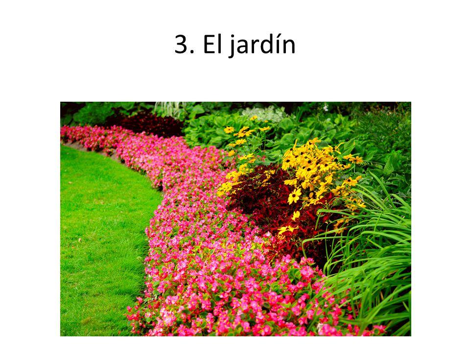 3. El jardín