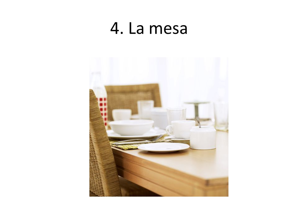 4. La mesa