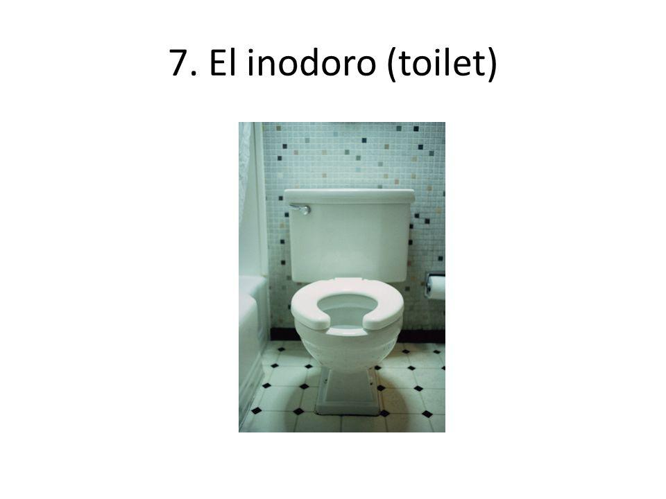 7. El inodoro (toilet)