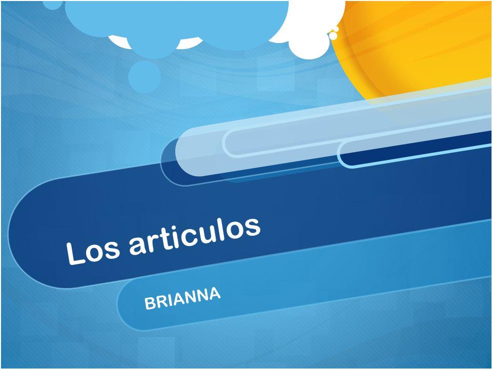 Los articulos BRIANNA
