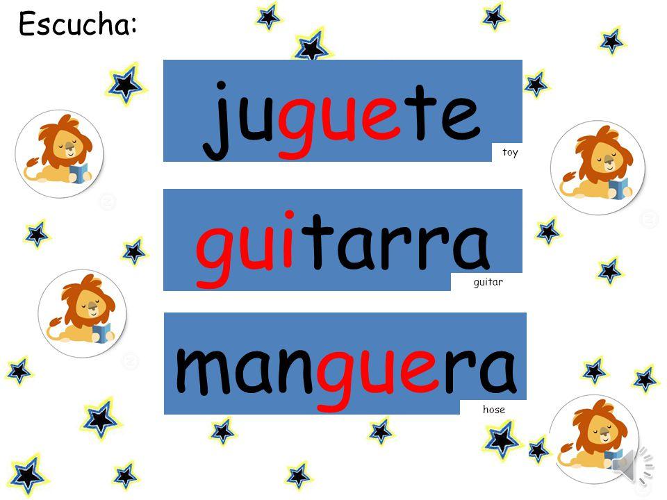 Escucha la palabra y haz click sobre ella: juguete guitarra toy manguera guitar hose