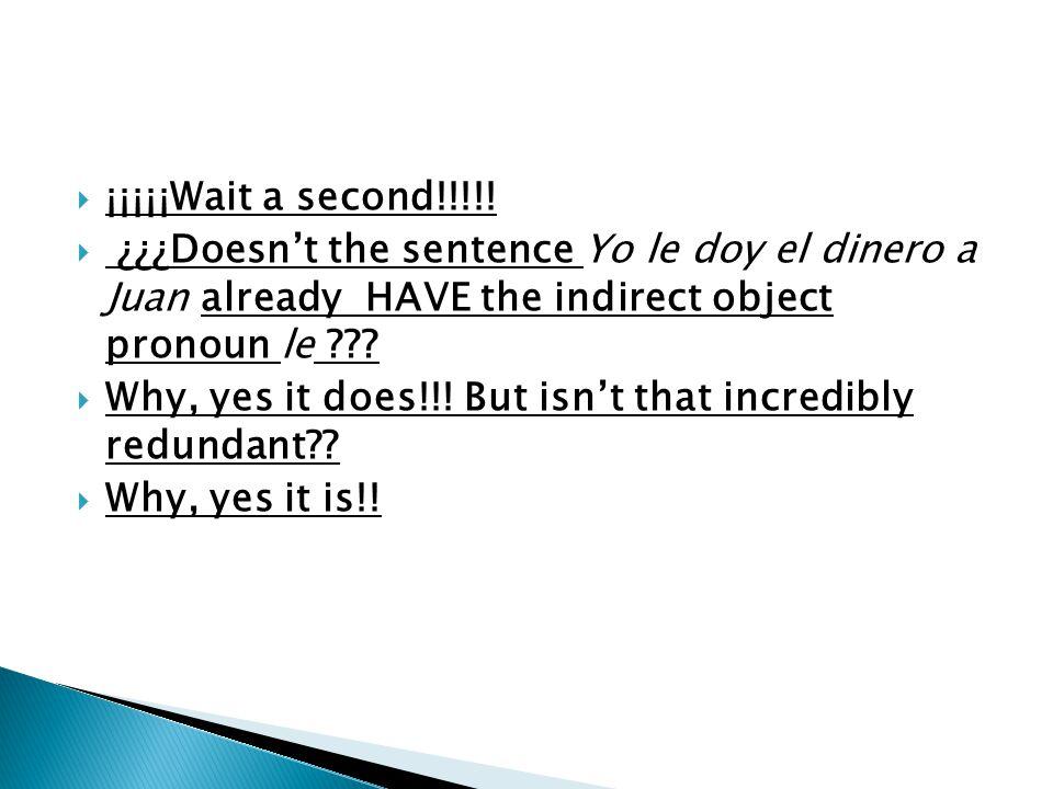¡¡¡¡¡Wait a second!!!!.