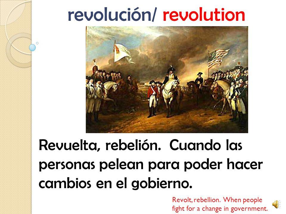 revolución/ revolution Revuelta, rebelión.