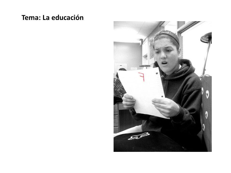 Tema: La educación