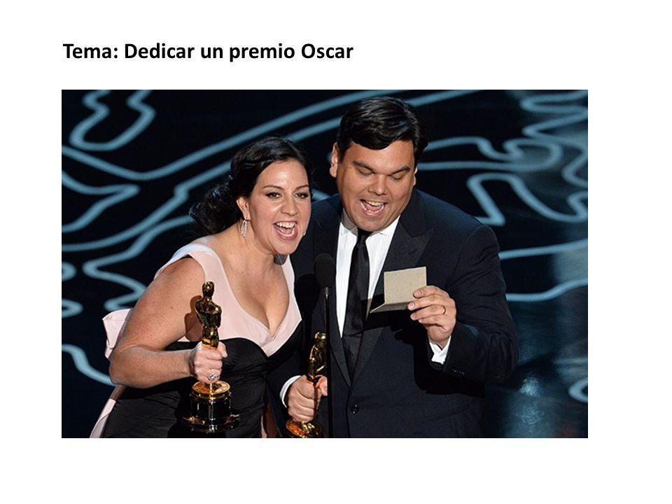 Tema: Dedicar un premio Oscar