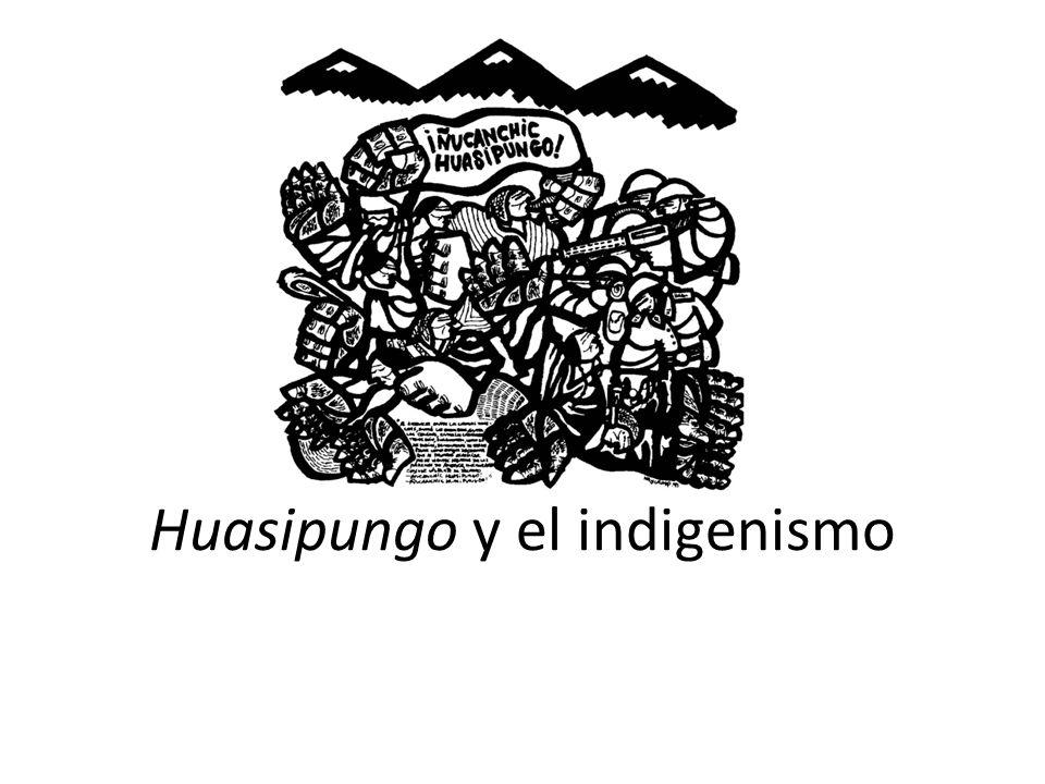 Huasipungo y el indigenismo