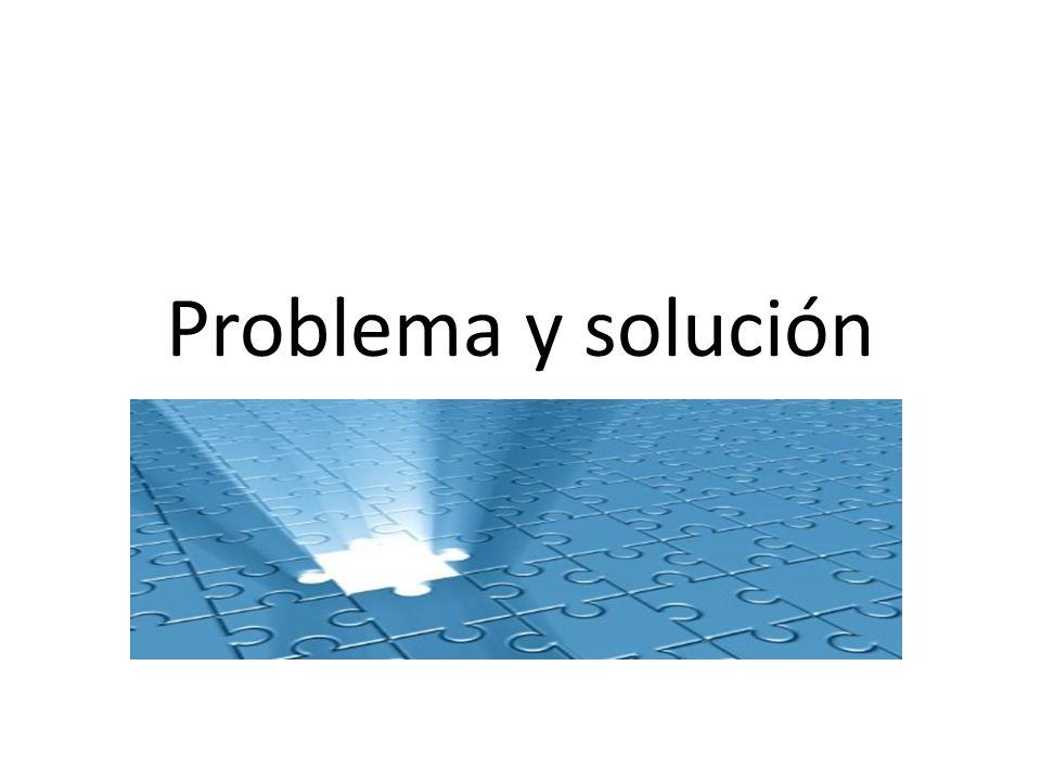 Problema y solución