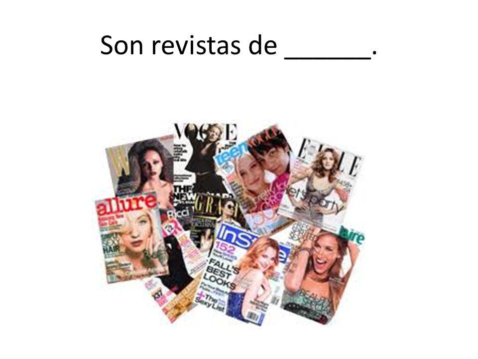 Son revistas de moda.