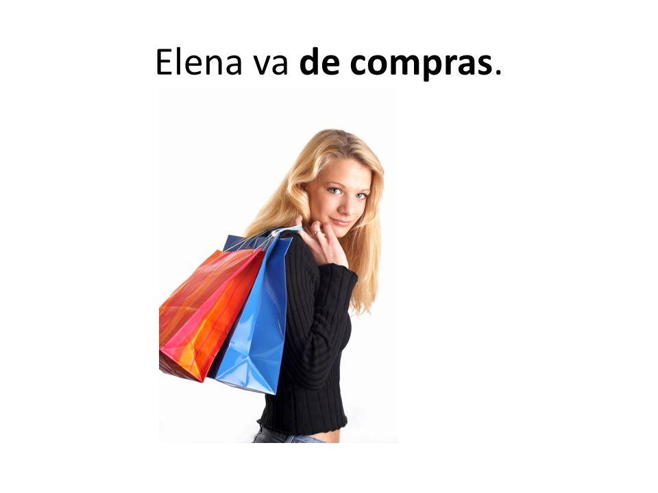 Elena va de compras.