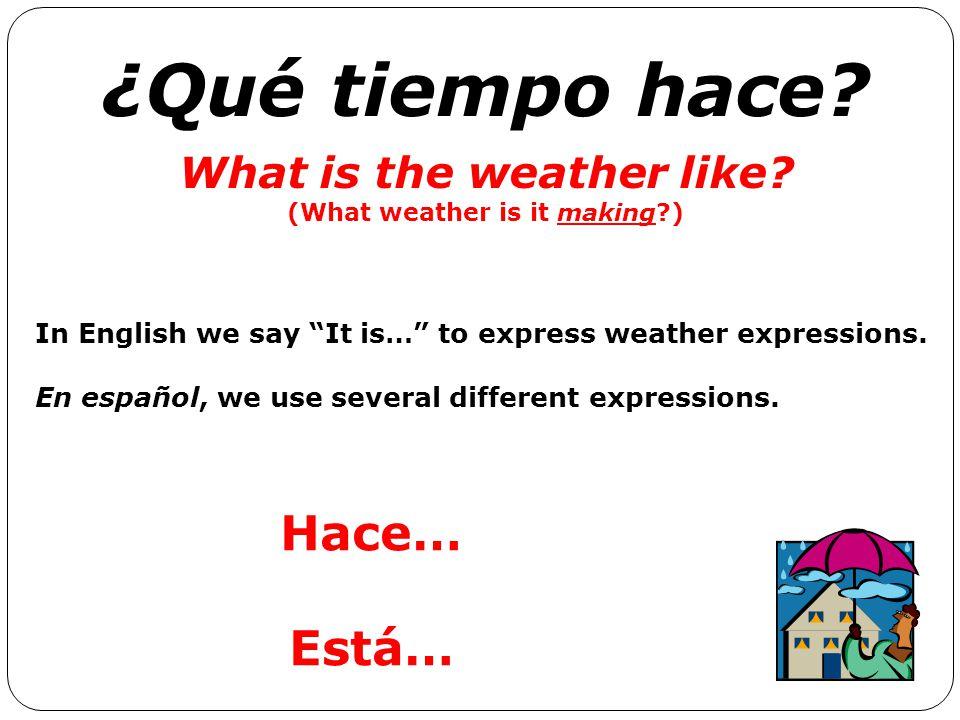 ¿Qué tiempo hace? Escribe seis diferentes oraciones. Mira el ejemplo hace buen tiempo hace viento Normalmente (normally) lluevela primavera A veces (s