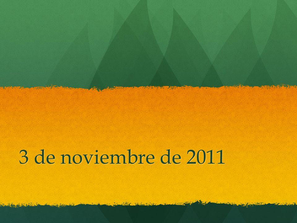 3 de noviembre de 2011