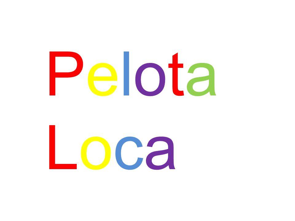 PelotaLocaPelotaLoca