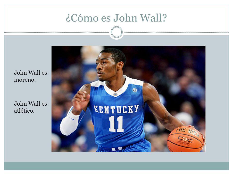 ¿Cómo es John Wall John Wall es atlético. John Wall es moreno.