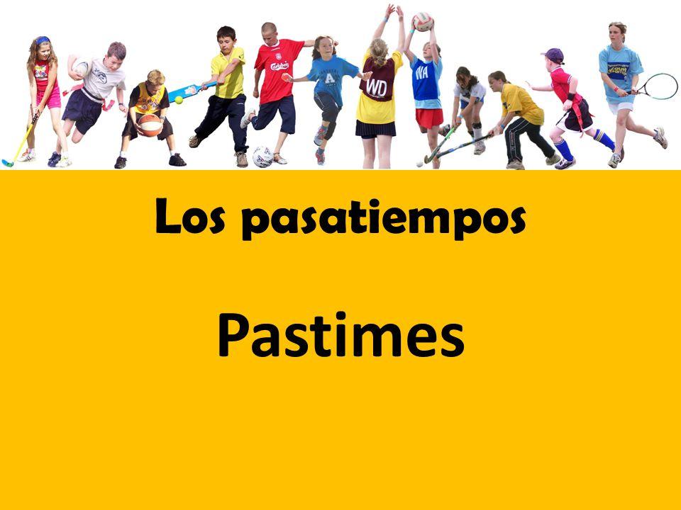 Los pasatiempos Pastimes
