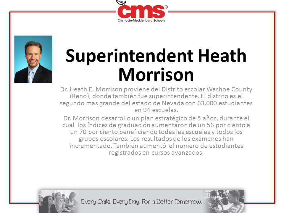 Superintendent Heath Morrison Dr.Heath E.