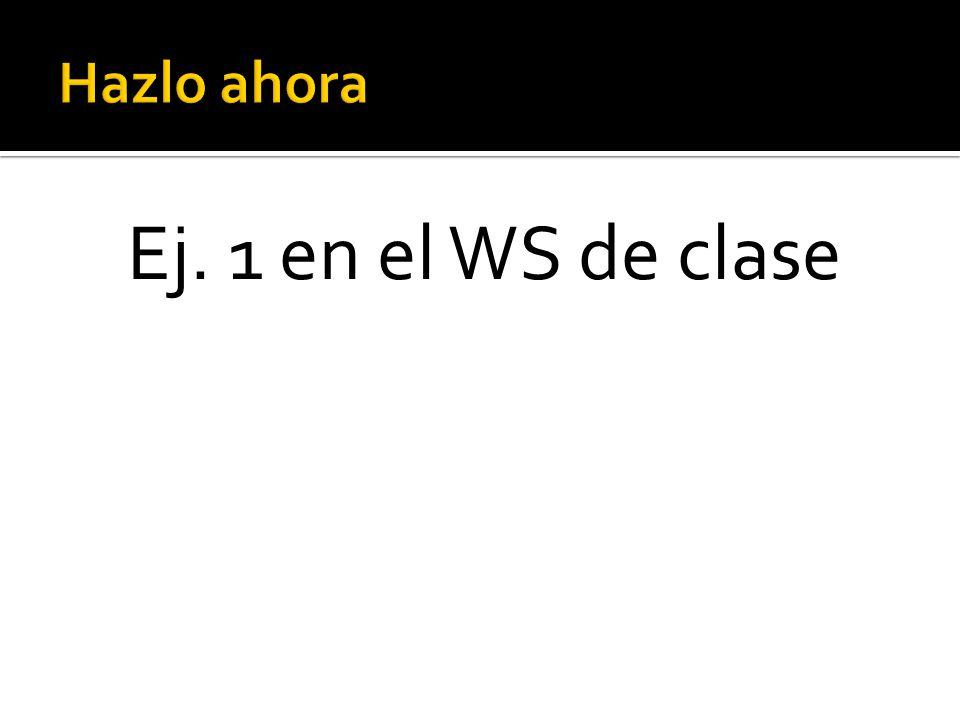 Ej. 1 en el WS de clase