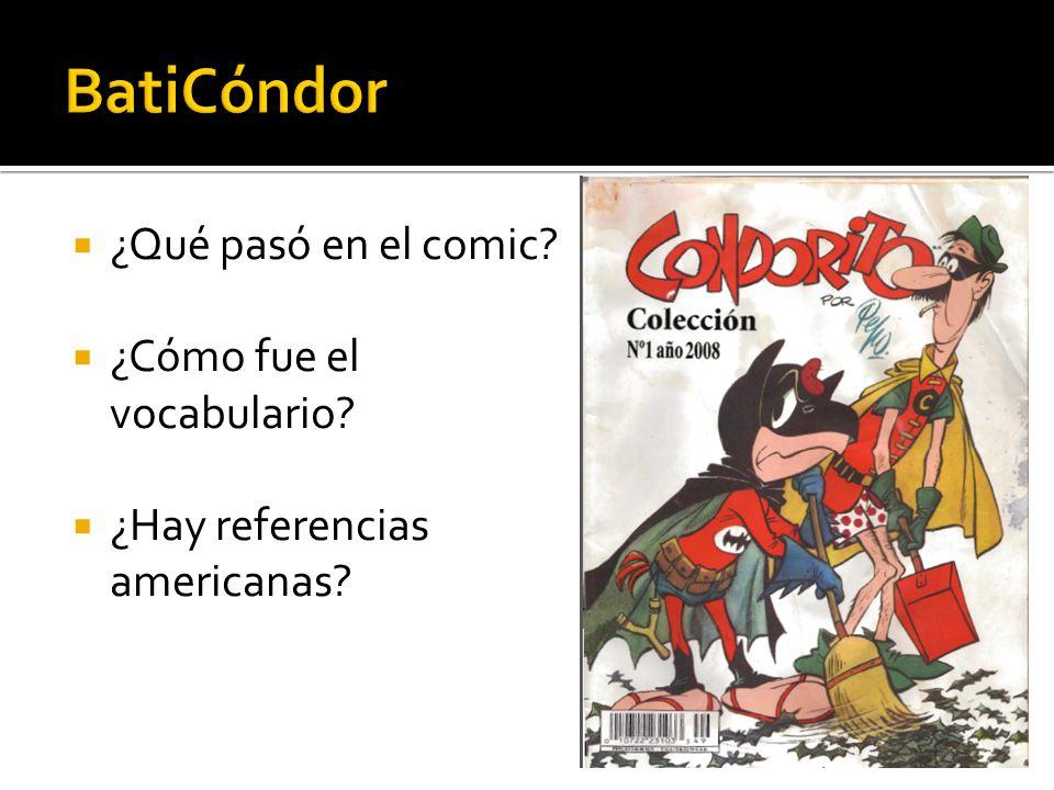 ¿Qué pasó en el comic ¿Cómo fue el vocabulario ¿Hay referencias americanas