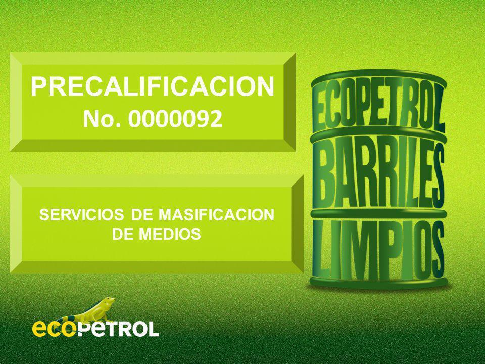 PRECALIFICACION No. 0000092 SERVICIOS DE MASIFICACION DE MEDIOS