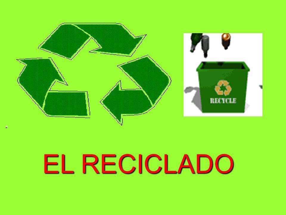 EL RECICLADO