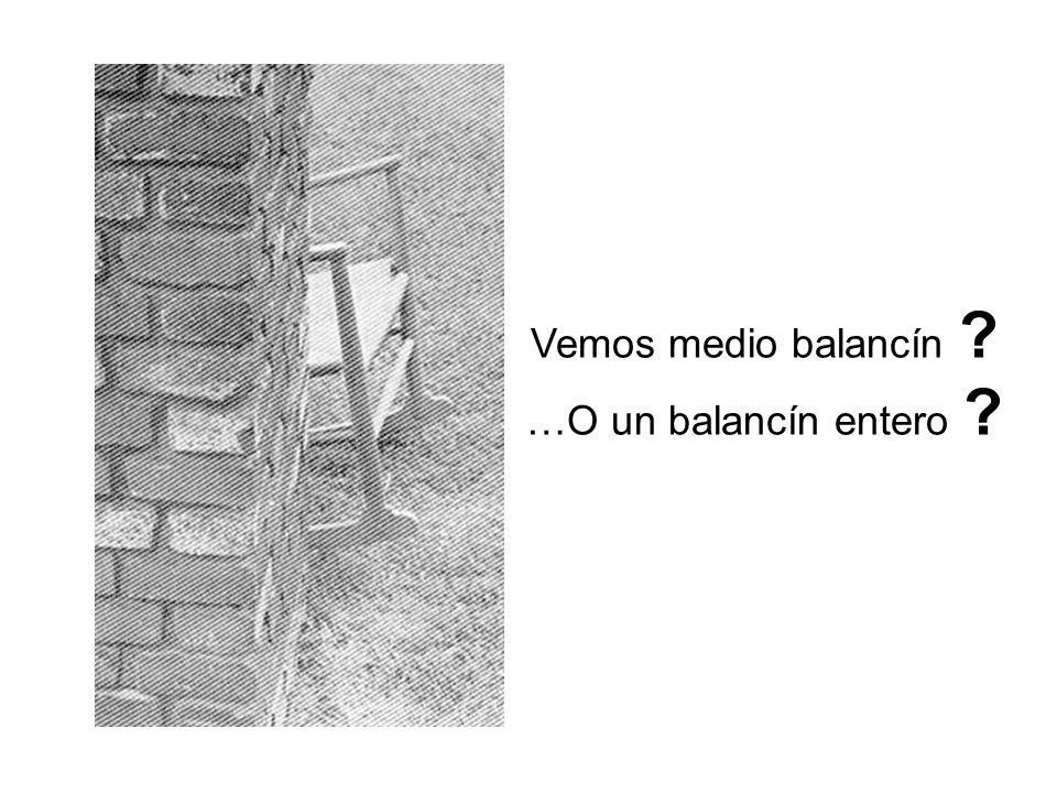 Vemos medio balancín ? …O un balancín entero ?