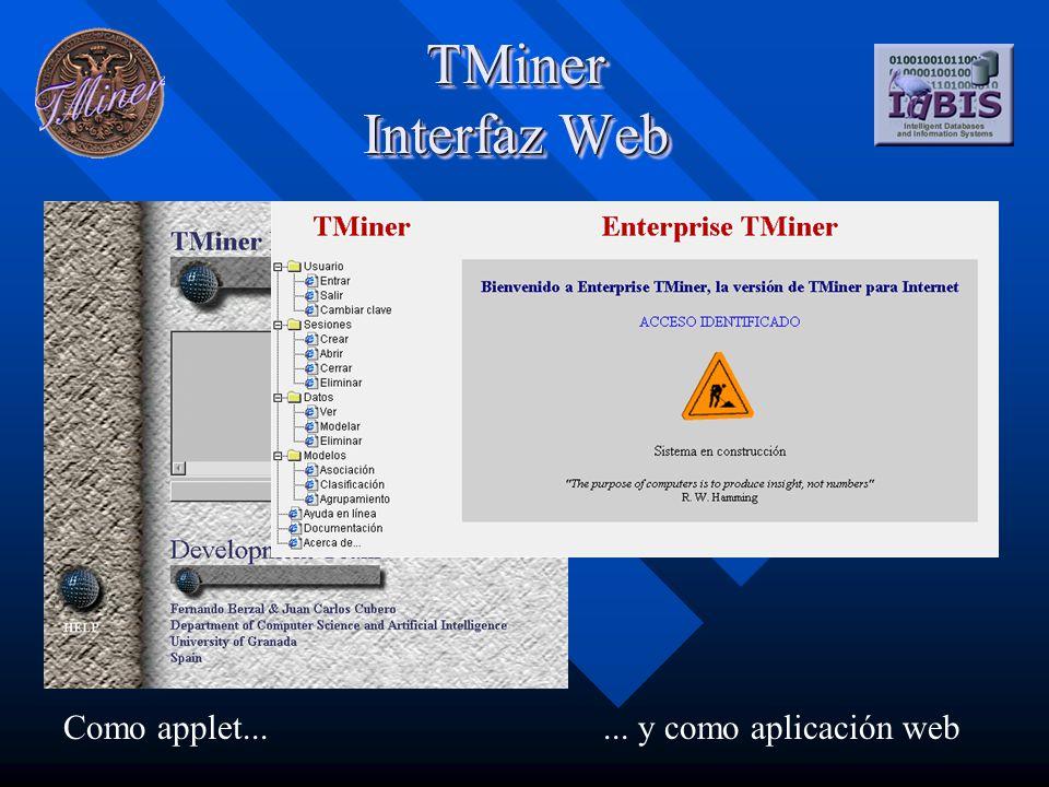 TMiner Interfaz Web Como applet...... y como aplicación web