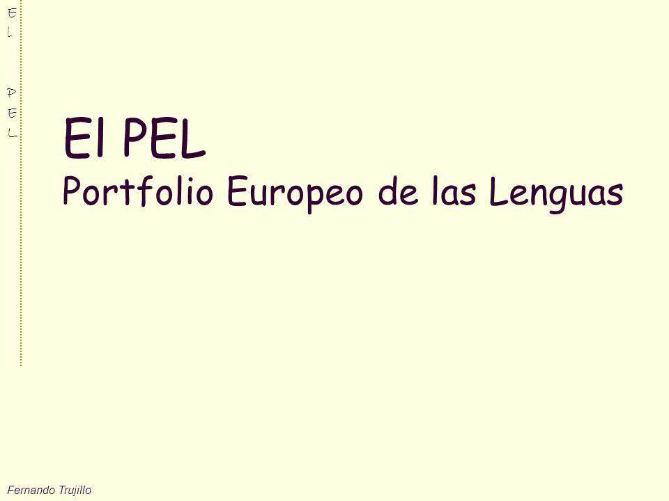 Fernando Trujillo ElPELElPEL El PEL Portfolio Europeo de las Lenguas