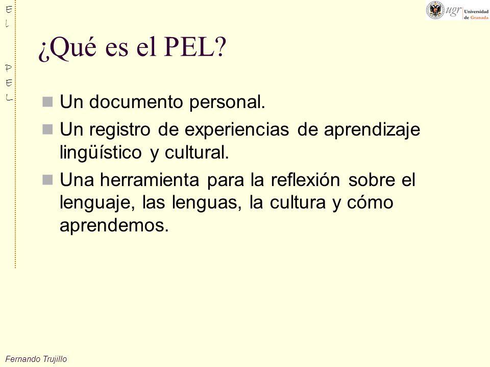 Fernando Trujillo ElPELElPEL ¿Qué es el PEL.Un documento personal.