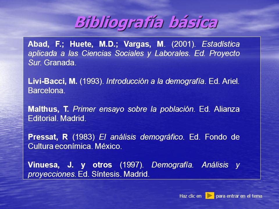Bibliografía básica Haz clic en para entrar en el tema Abad, F.; Huete, M.D.; Vargas, M.