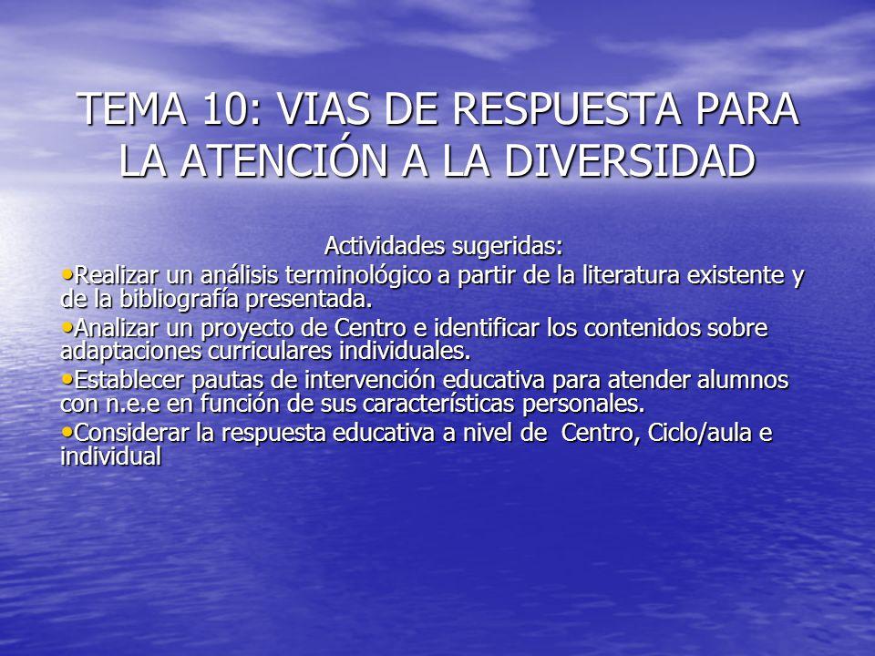 Tema 11: Atención a la diversidad del alumnado y estructura organizativa de los centros.