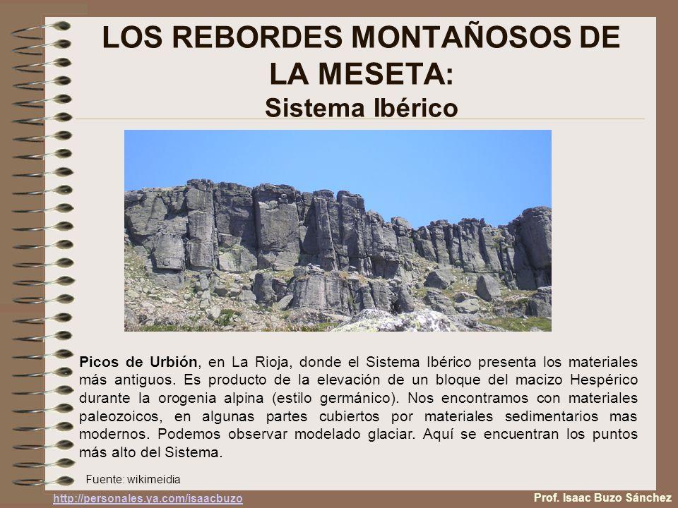 LOS REBORDES MONTAÑOSOS DE LA MESETA: Sistema Ibérico Picos de Urbión, en La Rioja, donde el Sistema Ibérico presenta los materiales más antiguos.