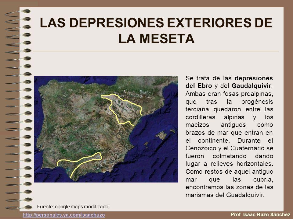 LAS DEPRESIONES EXTERIORES DE LA MESETA Se trata de las depresiones del Ebro y del Gaudalquivir. Ambas eran fosas prealpinas, que tras la orogénesis t