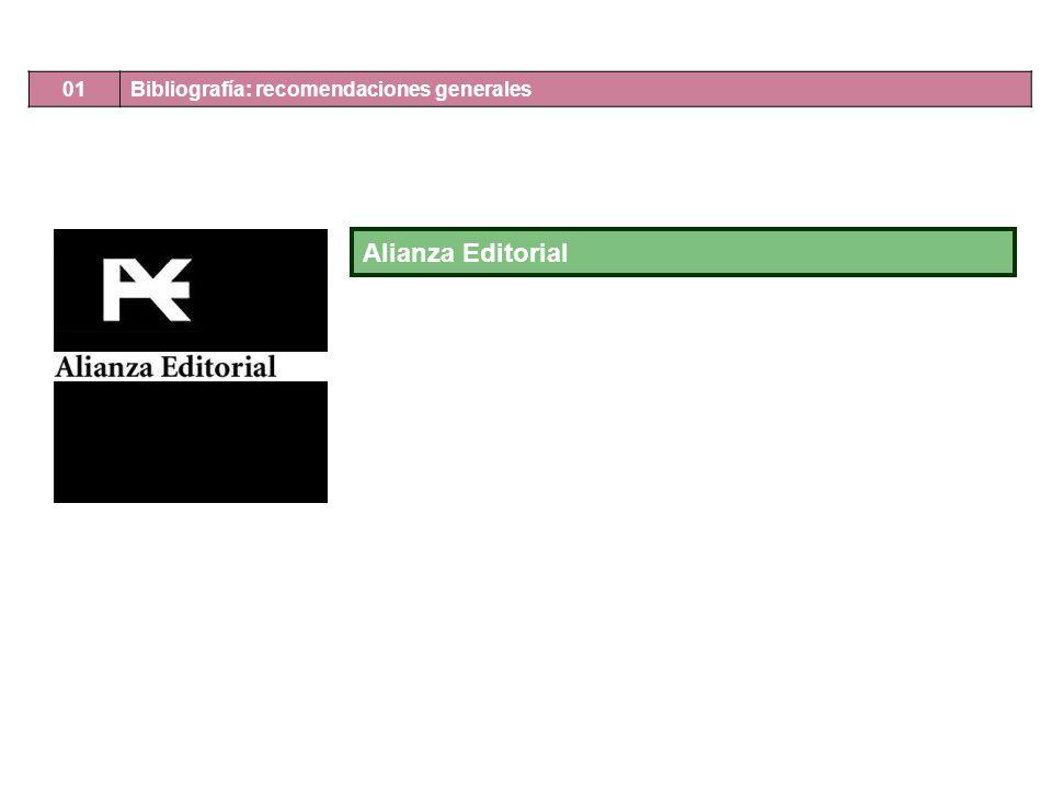 Alianza Editorial 01 Bibliografía: recomendaciones generales