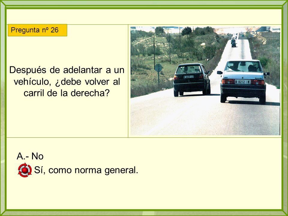 Después de adelantar a un vehículo, ¿debe volver al carril de la derecha.