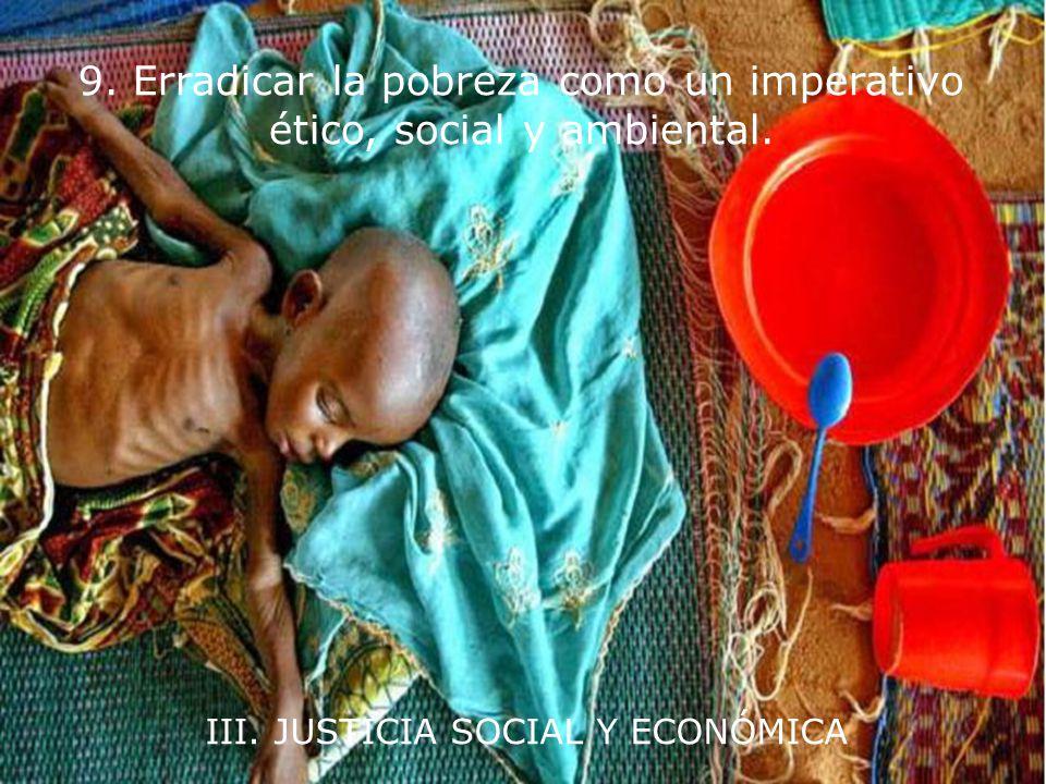 II. INTEGRIDAD ECOLÓGICA 8. Impulsar el estudio de la sostenibilidad ecológica y promover el intercambio abierto y la extensa aplicación del conocimie