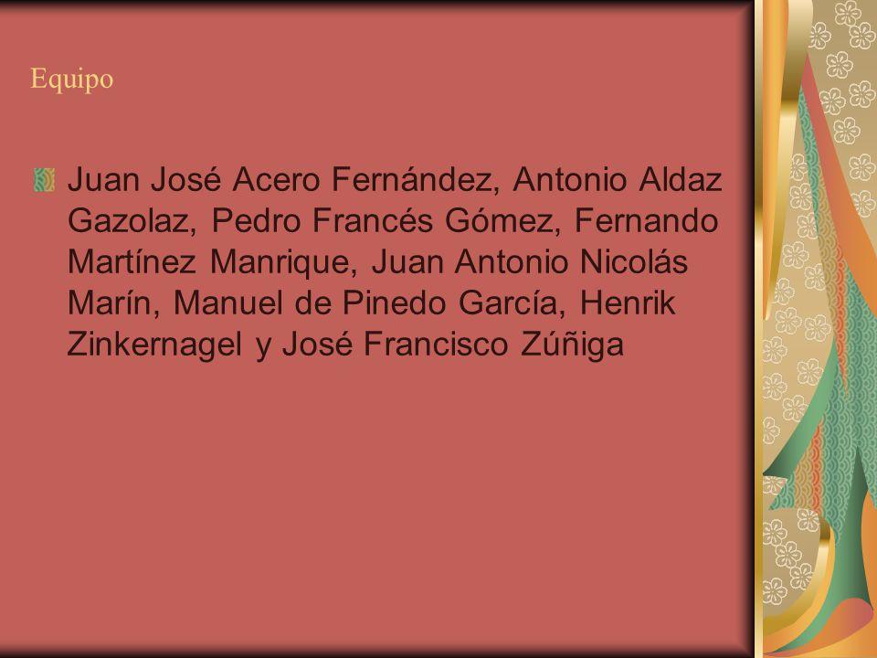 Equipo Juan José Acero Fernández, Antonio Aldaz Gazolaz, Pedro Francés Gómez, Fernando Martínez Manrique, Juan Antonio Nicolás Marín, Manuel de Pinedo