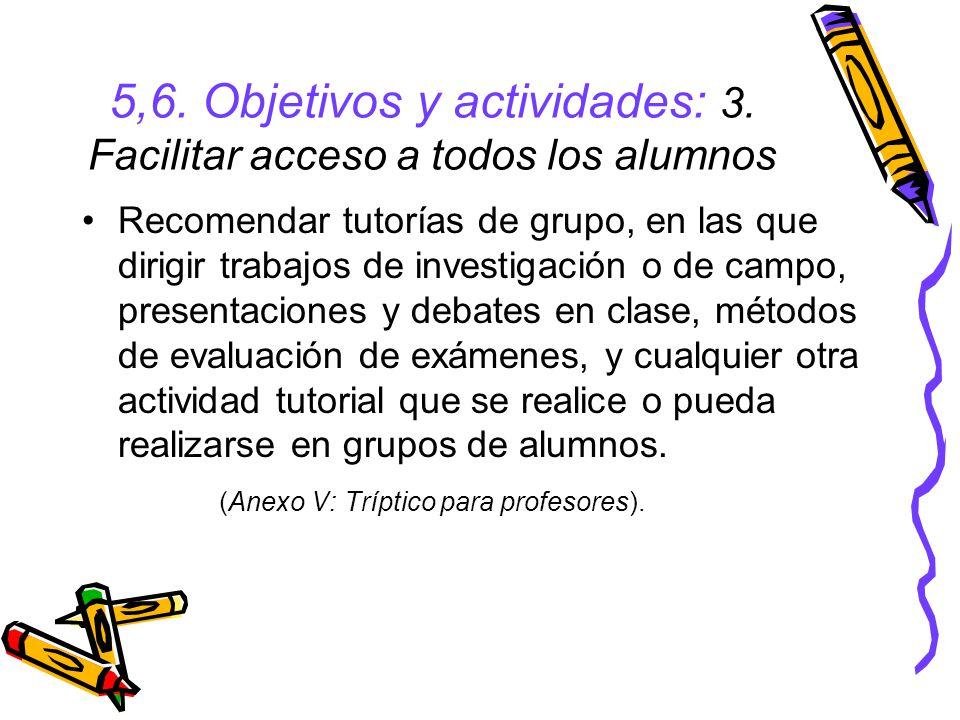 5,6.Objetivos y actividades: 3.