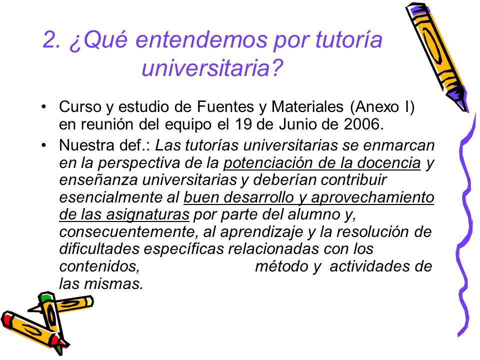 2.¿Qué entendemos por tutoría universitaria.