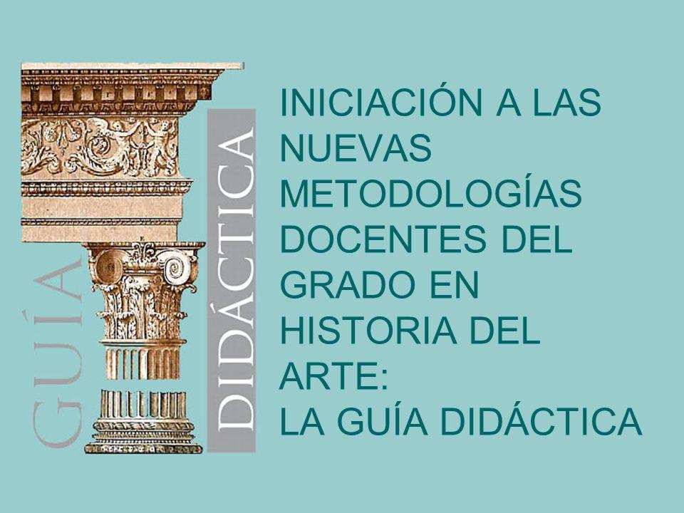 LA GUÍA DIDÁCTICA Introducción Estructura La estructura de esta Guía Didáctica ha sido elaborada por D.