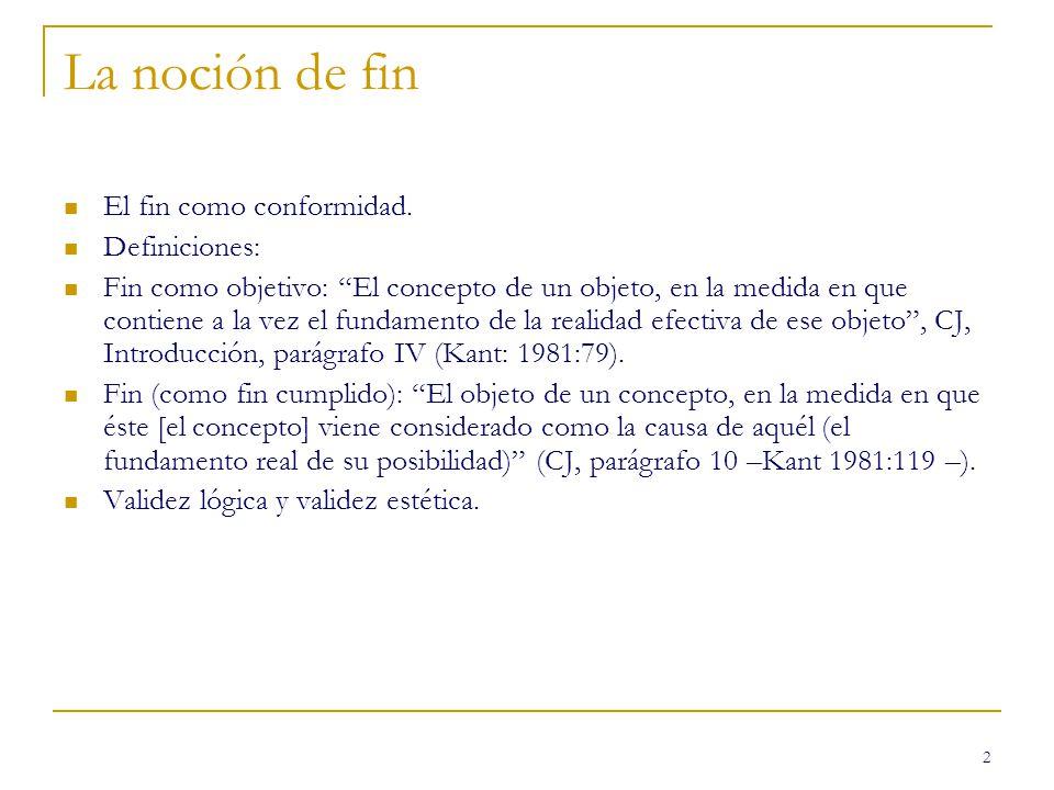 2 La noción de fin El fin como conformidad.
