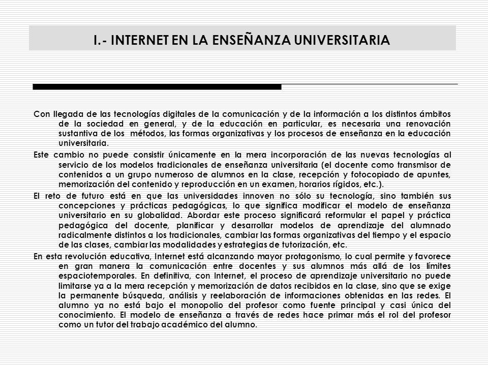 II.- LA WEBQUEST COMO ESTRATEGIA ADECUADA PARA EL APRENDIZAJE TELEMÁTICO EN LA ENSEÑANZA UNIVERSITARIA II.A.- ¿QUÉ ES UNA WEBQUEST Y SUS OBJETIVOS.