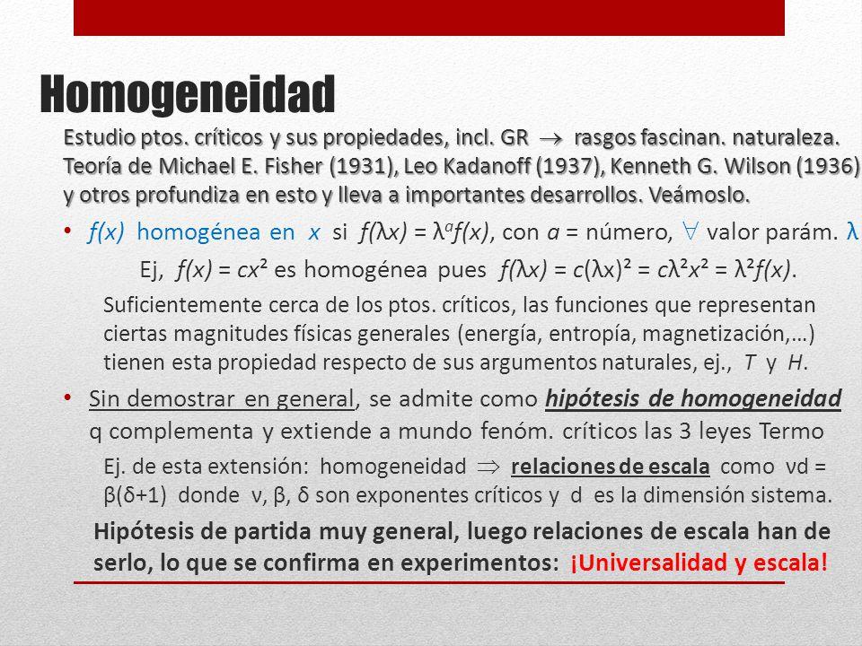 Homogeneidad Estudio ptos.críticos y sus propiedades, incl.