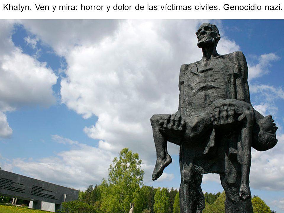 Khatyn. Ven y mira: horror y dolor de las víctimas civiles. Genocidio nazi.