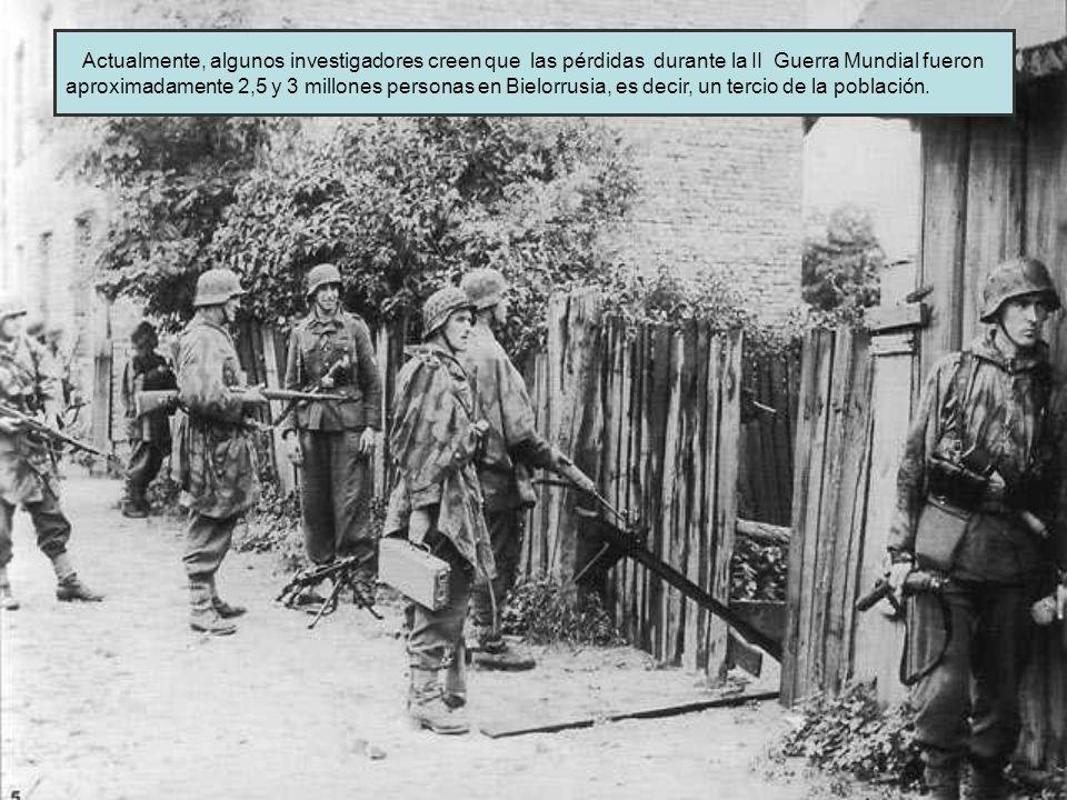 Actualmente, algunos investigadores creen que las pérdidas durante la II Guerra Mundial fueron aproximadamente 2,5 y 3 millones personas en Bielorrusi