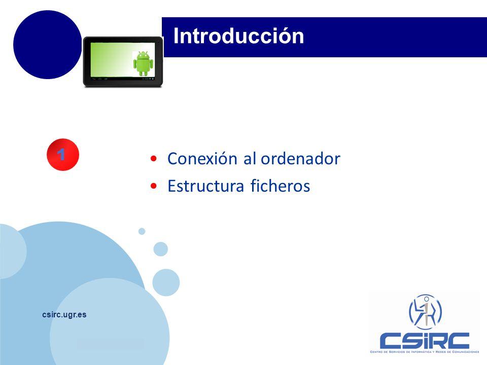 www.company.com csirc.ugr.es Primeros pasos con la tablet Pantalla Home Instalar y desinstalar apps Gestos básicos y avanzados Teclado Buscar.