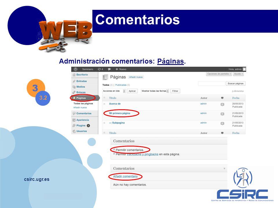 www.company.com csirc.ugr.es Comentarios 3 3.2 Administración comentarios: Páginas.