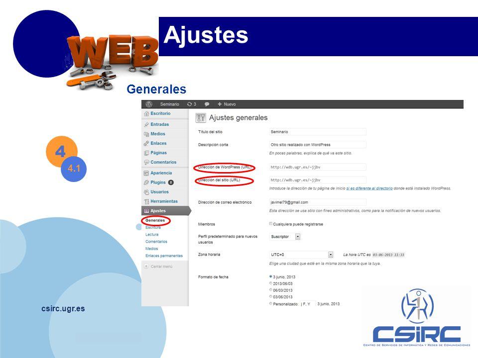 www.company.com csirc.ugr.es Ajustes Generales 4 4.1