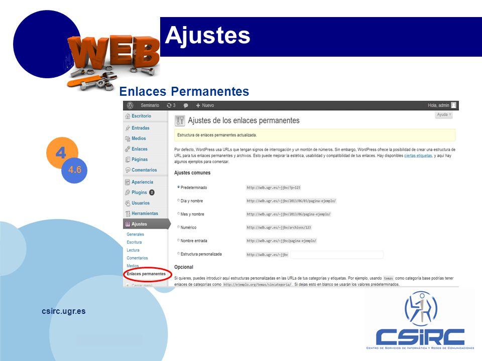 www.company.com csirc.ugr.es Ajustes Enlaces Permanentes 4 4.6