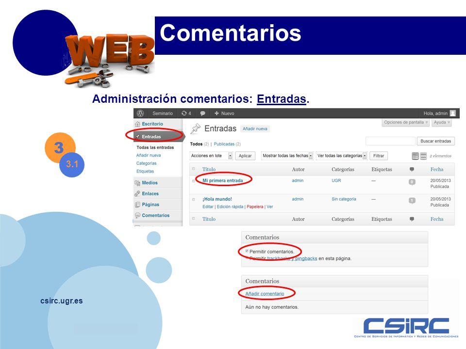 www.company.com csirc.ugr.es Comentarios 3 3.1 Administración comentarios: Entradas.